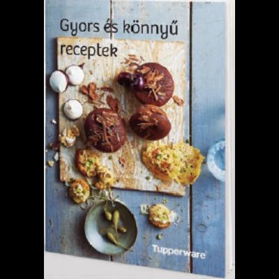 Gyors és könnyű receptek Tupperware